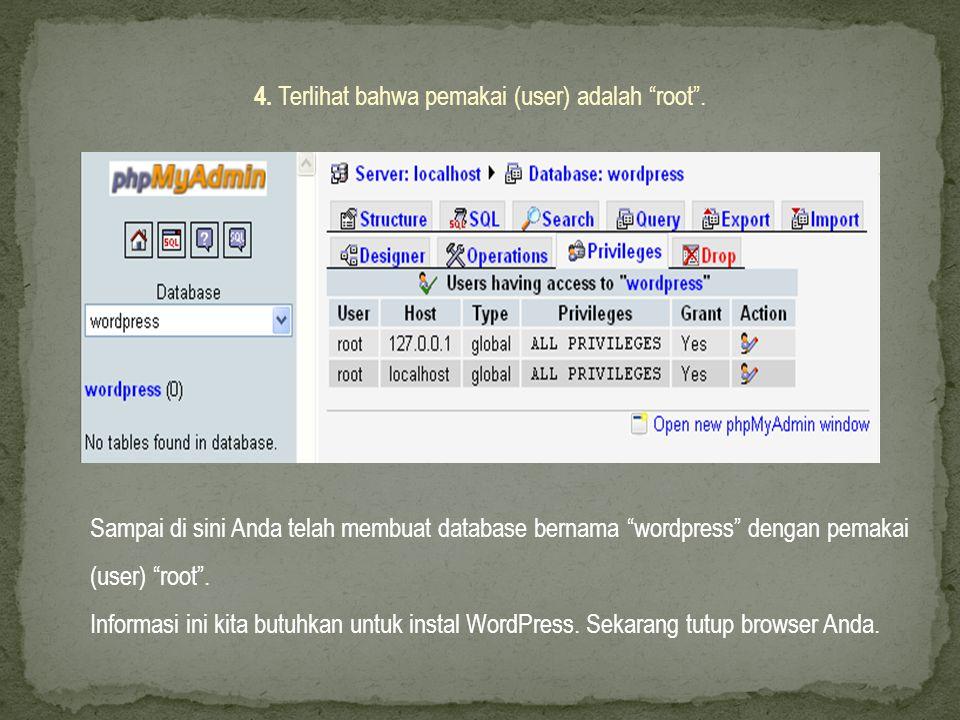 4. Terlihat bahwa pemakai (user) adalah root .