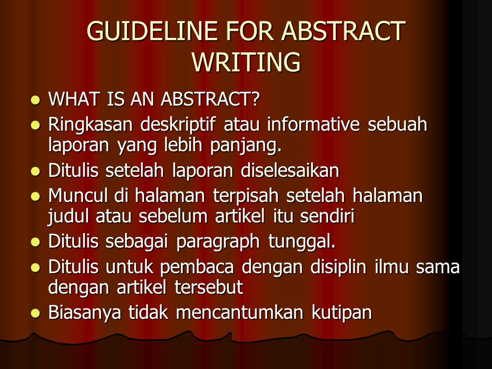 TYPES OF ABSTRACT A DESCRIPTIVE abstract: Mengidentifikasi bidang yang akan dicakup di dalam laporan.