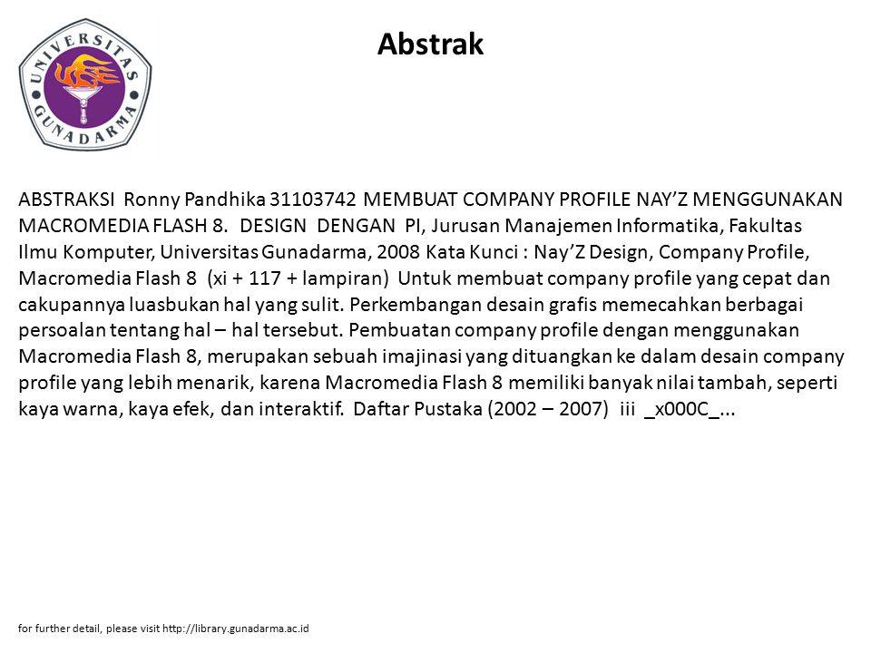 Abstrak ABSTRAKSI Ronny Pandhika 31103742 MEMBUAT COMPANY PROFILE NAY'Z MENGGUNAKAN MACROMEDIA FLASH 8.