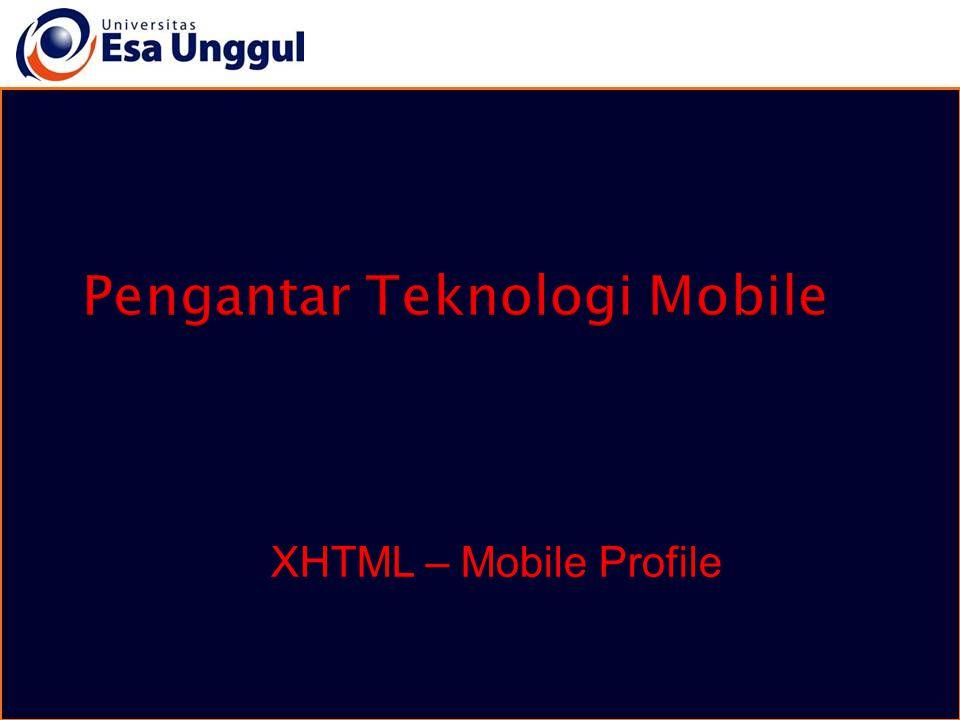 XHTML – Mobile Profile