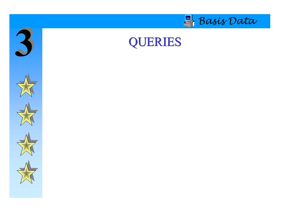 3 3 Basis Data QUERIES