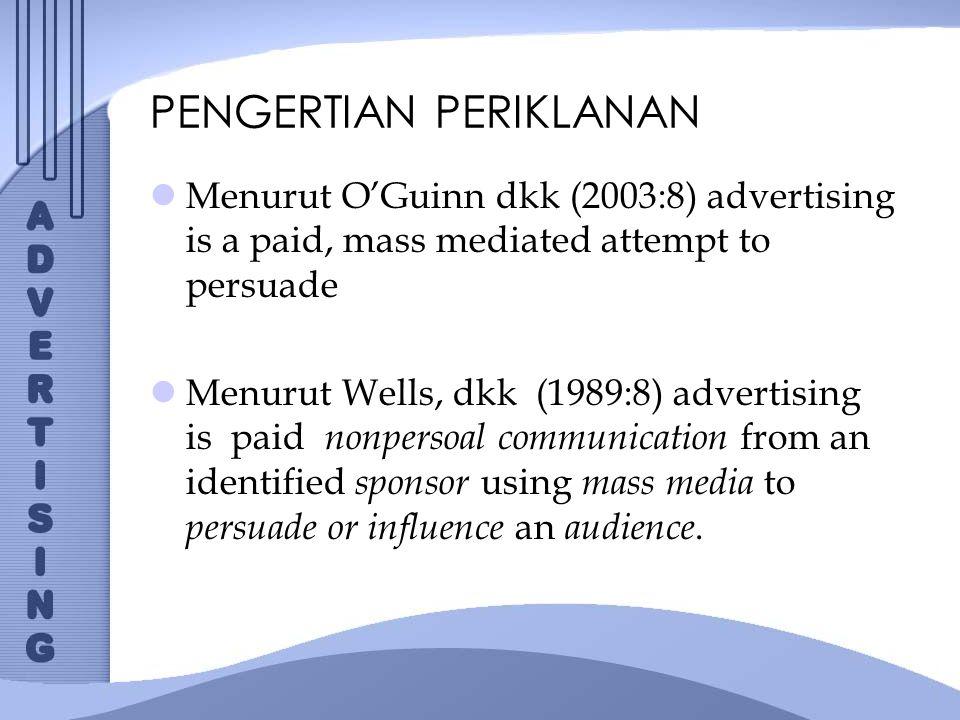 KESIMPULAN non personal communication, yang artinya periklanan bukan komunikasi personal antara satu orang dengan satu orang tetapi komunikasi massa yang menyampaikan pesan kepada banyak orang (massa).