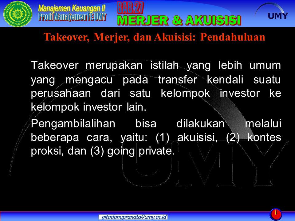 Takeover merupakan istilah yang lebih umum yang mengacu pada transfer kendali suatu perusahaan dari satu kelompok investor ke kelompok investor lain.