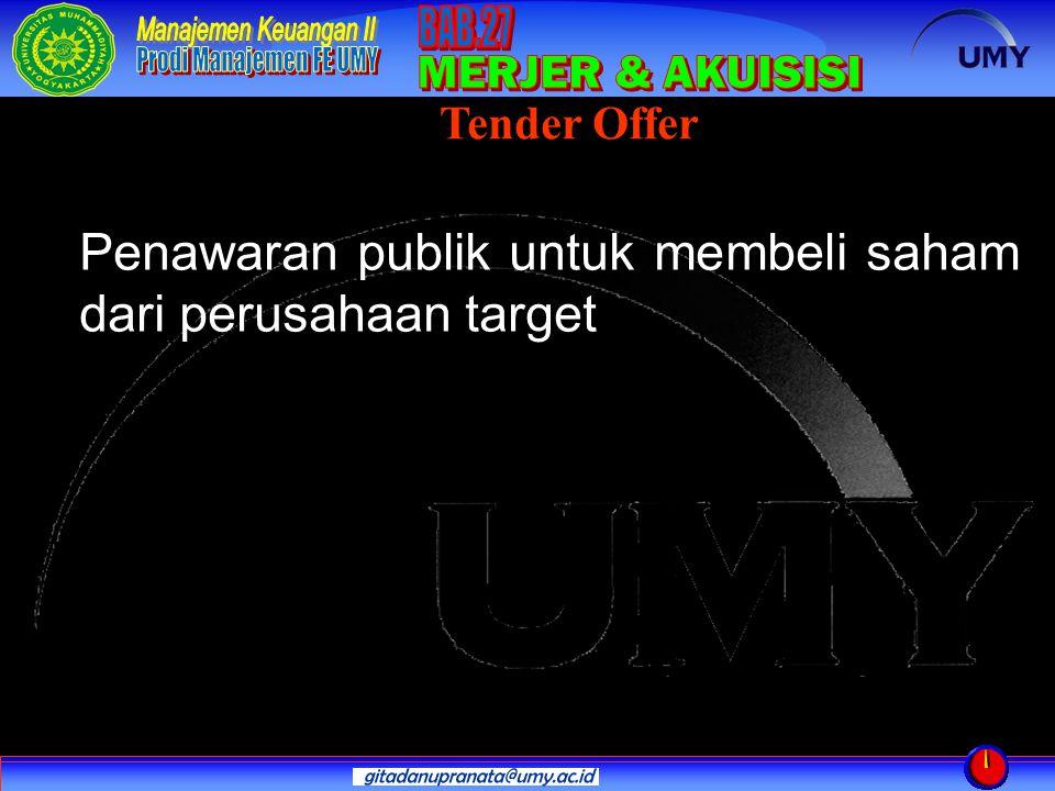 Penawaran publik untuk membeli saham dari perusahaan target Tender Offer
