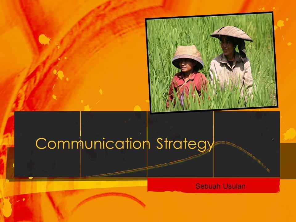 Communication Strategy Sebuah Usulan