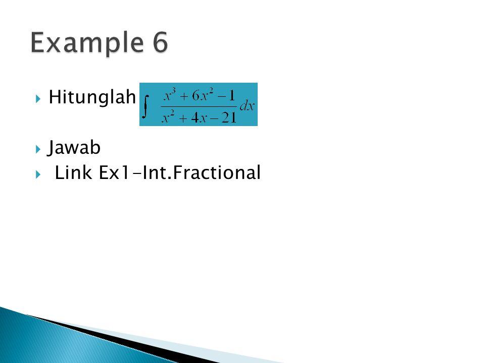 Hitunglah  Jawab  Link Ex1-Int.Fractional
