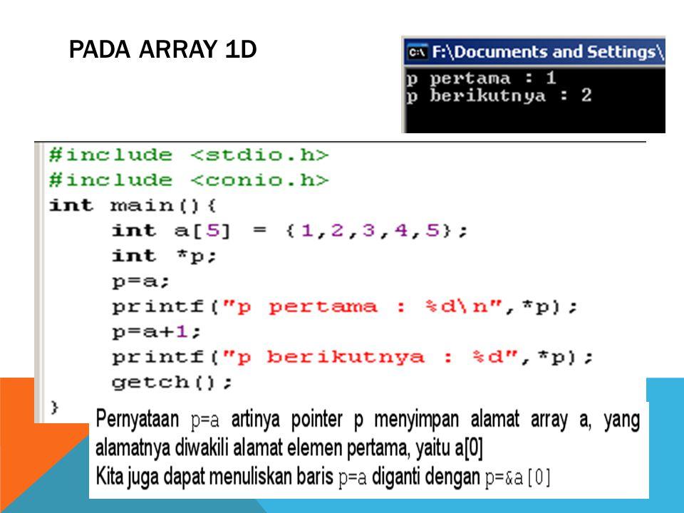PADA ARRAY 1D