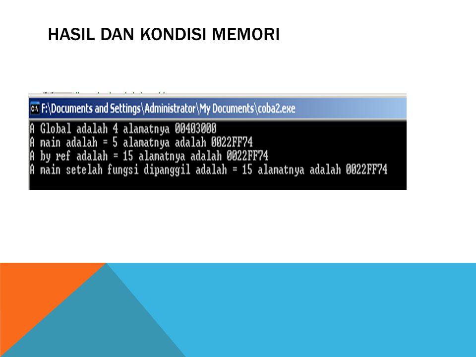 HASIL DAN KONDISI MEMORI