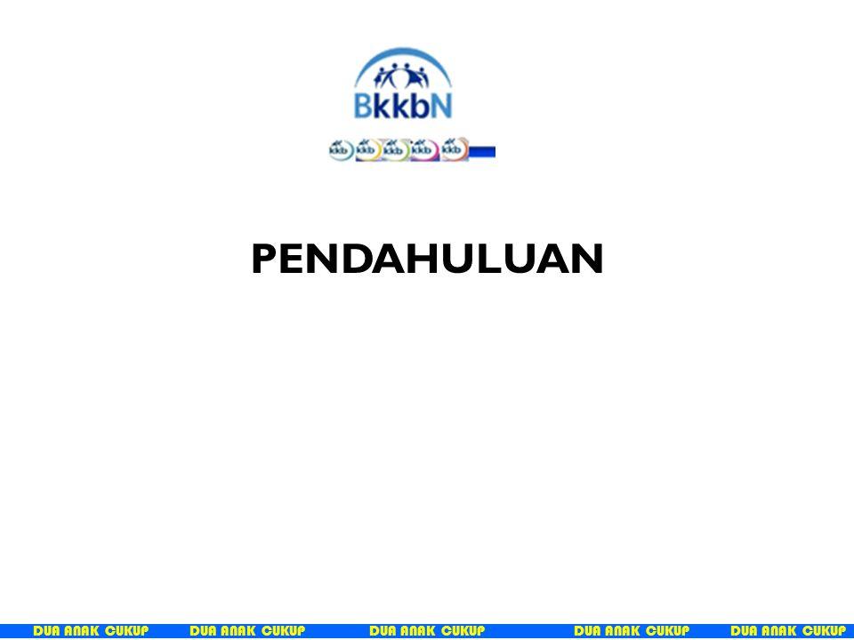 DUA ANAK CUKUP PERATURAN PRESIDEN REPUBLIK INDONESIA NOMOR 2 TAHUN 2015 TENTANG RENCANA PEMBANGUNAN JANGKA MENENGAH NASIONAL TAHUN 2015 – 2019.