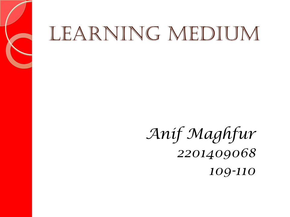 Learning Medium Anif Maghfur 2201409068 109-110