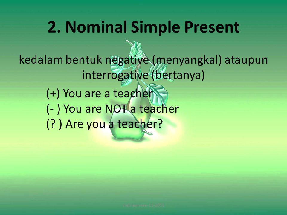 Perubahan Kalimat Negative dan Interrogative 1.(+) You write 2.(+) He writes 3.(+) You have a book 4.(+) He has a book 1.(-) You DON'T write (?) DO you write.