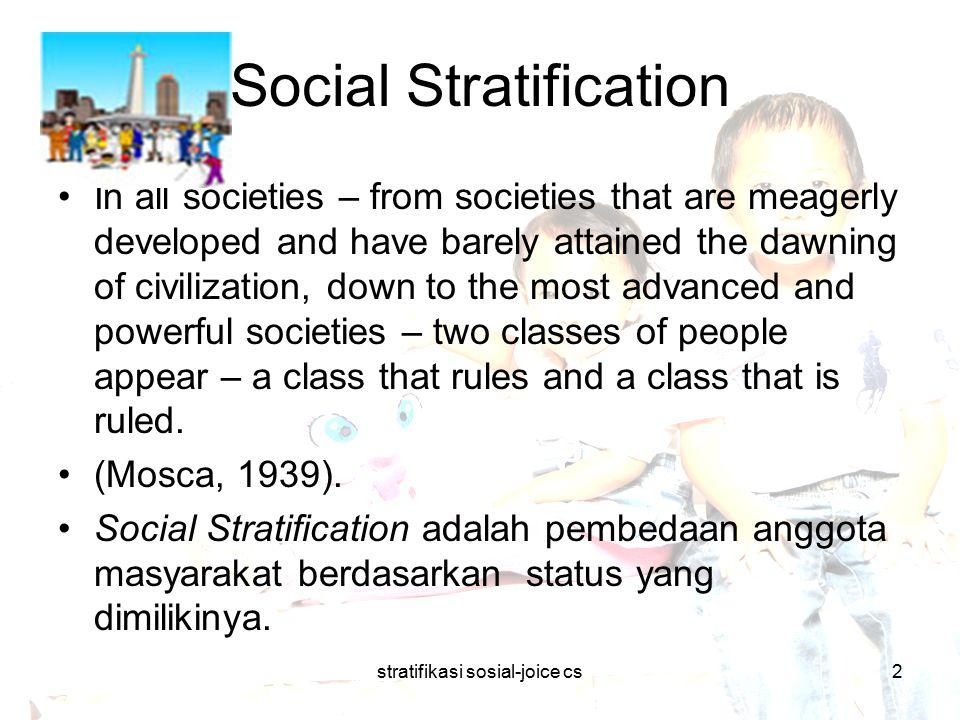stratifikasi sosial-joice cs13 Mobilitas Sosial Saluran-saluran yang terpenting mobilitas sosial (social circulation) menurut Pitirin A.