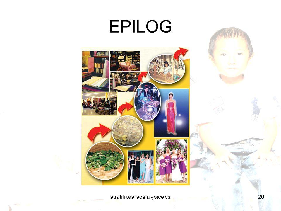 stratifikasi sosial-joice cs20 EPILOG