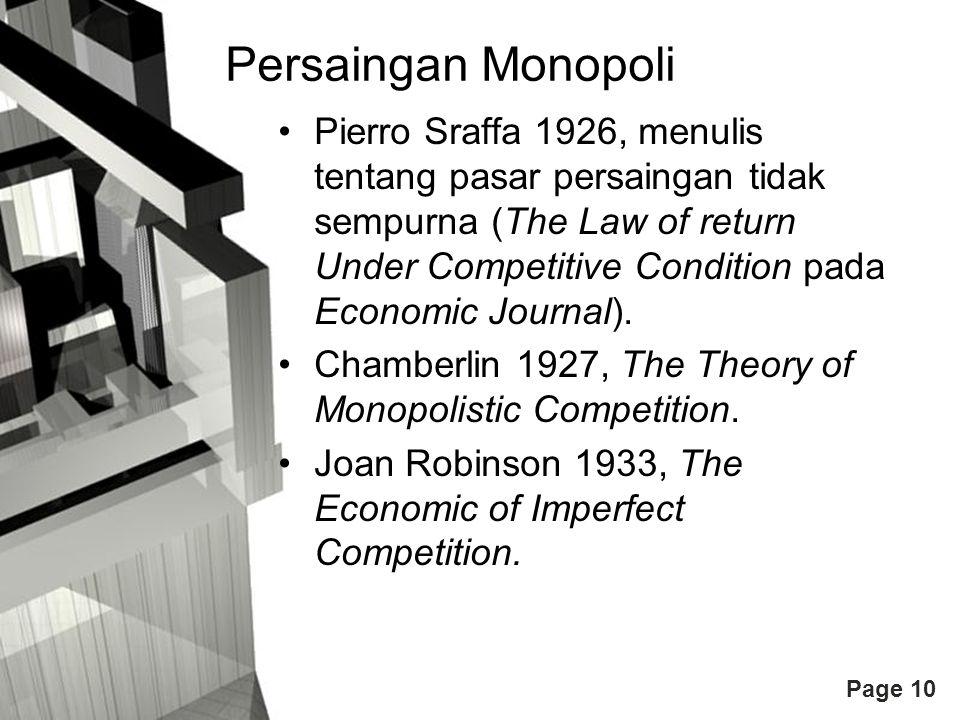 Page 10 Persaingan Monopoli Pierro Sraffa 1926, menulis tentang pasar persaingan tidak sempurna (The Law of return Under Competitive Condition pada Ec
