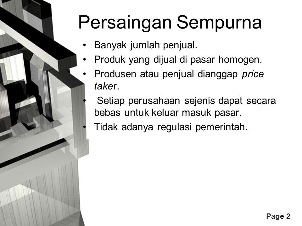 Page 3 Banyak Jumlah Penjual Tidak dapat mempengaruhi harga dan output pasar.