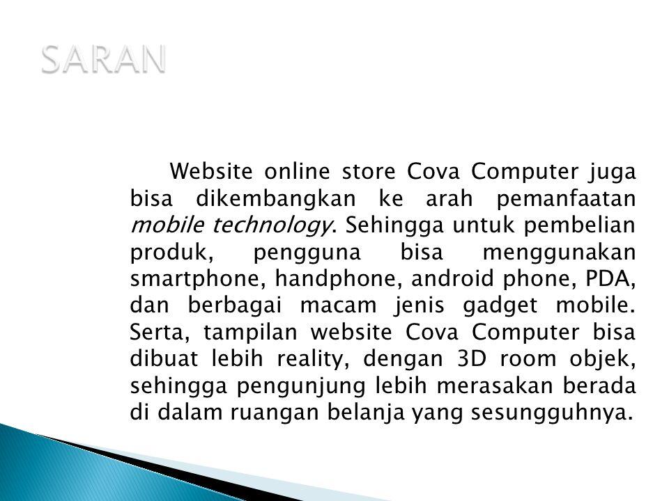  Dari hasil pemetaan keterkaitan fitur-fitur pada website online store Cova Computer, didapatkan bahwa kebutuhan photo spin 360° rotation dan 3D gallery product yang diimplemntasikan pada website online store sudah terpenuhi dan berjalan.