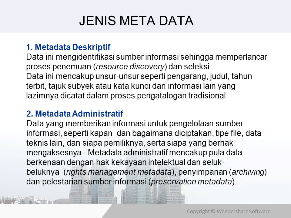 Copyright © Wondershare Software JENIS META DATA 1.