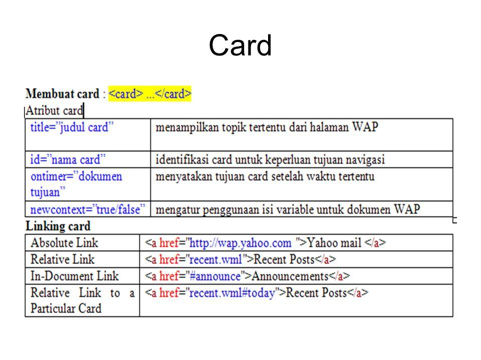 Input tag Untuk memasukkan input data dari user Atribut: –Name: karakter –Value: karakter –Emptytok: true/false Untuk membiarkan apakah input boleh kosong atau tidak –Format: A => uppercase karakter a => lowercase karakter N => numeric n => numeric + tanda baca X => upercase (karakter + angka) x => lowercase (karakter + angka)
