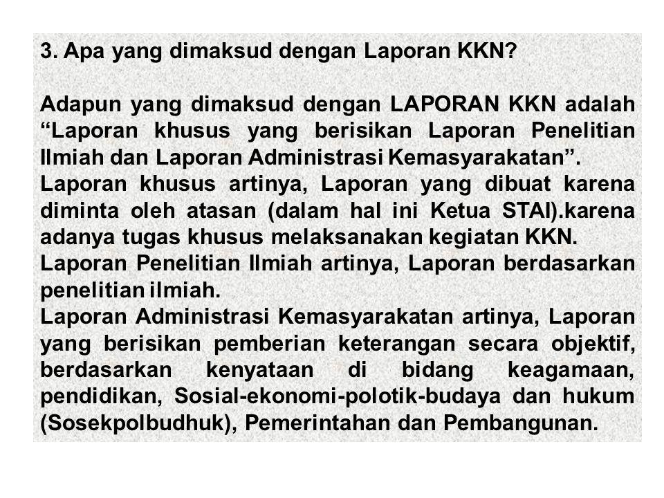 3.Apa yang dimaksud dengan Laporan KKN.