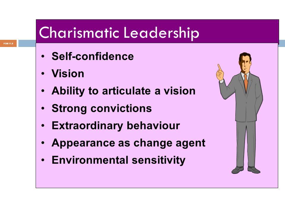 FOM 11.9 Extend the Vision Explain Express Visionary Leadership