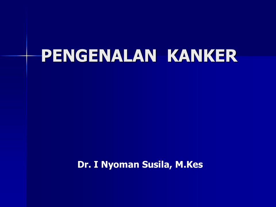 Kanker serviks : 160/100,000 women 15-50 years 450-500 cases / year Displasia : 125,000 cases