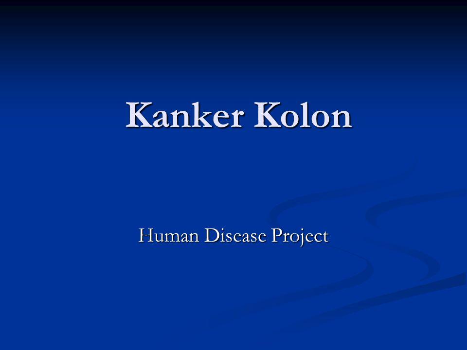 Kanker Kolon Kanker Kolon Human Disease Project
