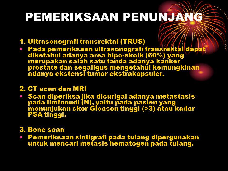 PEMERIKSAAN PENUNJANG 1. Ultrasonografi transrektal (TRUS) Pada pemeriksaan ultrasonografi transrektal dapat diketahui adanya area hipo-ekoik (60%) ya