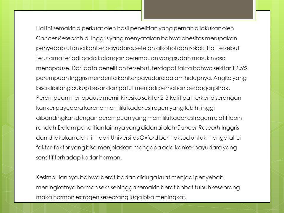Kanker payudara adalah suatu penyakit dimana sel-sel ganas terbentuk pada jaringan payudara.