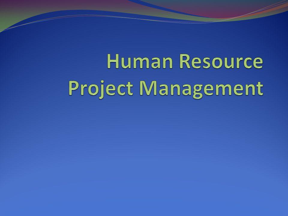 Definisi Manajemen SDM Manajemen Sumber Daya Manusia dalam proyek adalah proses mengorganisasikan dan mengelola atau menempatkan orang-orang yang terlibat dalam proyek, sehingga orang tersebut dapat dimanfaatkan potensinya secara efektif dan efisien.