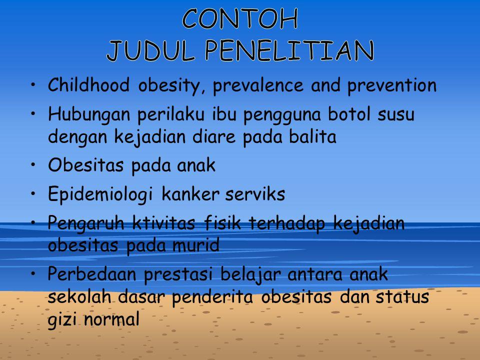 Childhood obesity, prevalence and prevention Hubungan perilaku ibu pengguna botol susu dengan kejadian diare pada balita Obesitas pada anak Epidemiolo