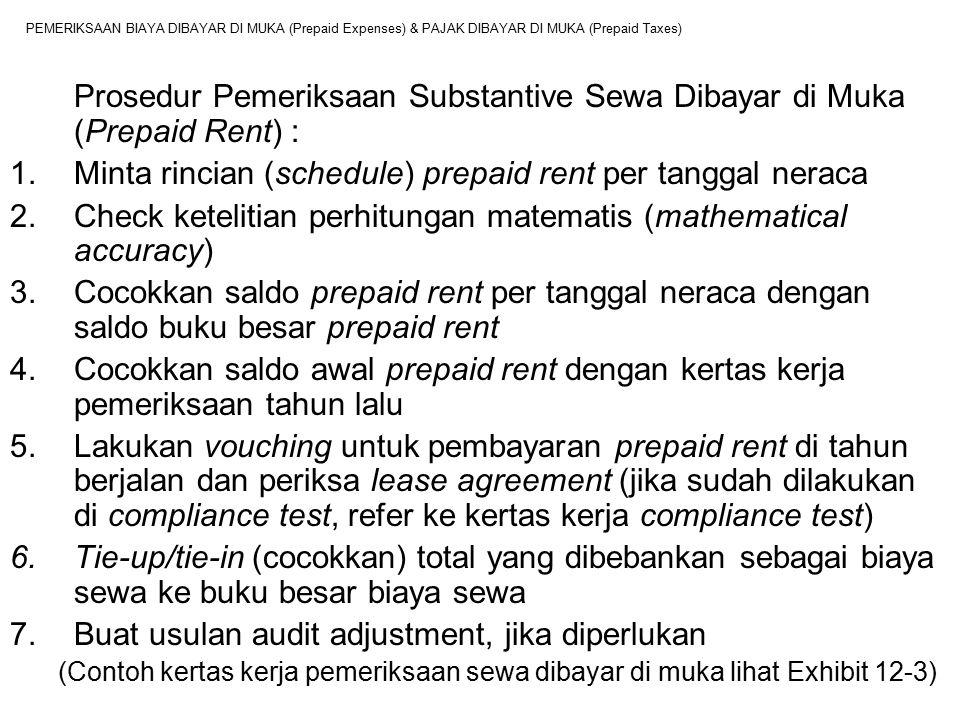 PEMERIKSAAN BIAYA DIBAYAR DI MUKA (Prepaid Expenses) & PAJAK DIBAYAR DI MUKA (Prepaid Taxes) Prosedur Pemeriksaan Substantive Sewa Dibayar di Muka (Pr