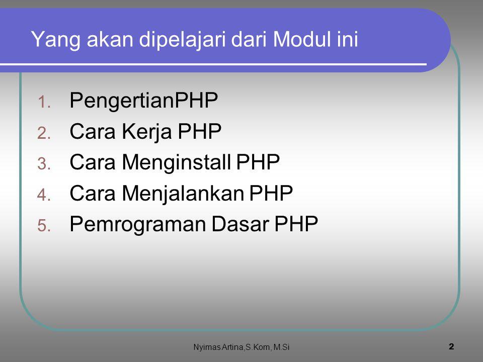 12 print() dan printf() Print() :Untuk mencetak untai string atau variabel tanpa format Contoh kode : <?php $umur=56; print( Umurku $umur tahun ); ?> Akan menghasilkan (klik): Printf() :Untuk mencetak untai string atau variabel dengan format Format untuk string %s dan untuk bilangan %d contoh kode : <?php $umur=56; $nama= JOKO ; printf( %s Umurnya %d ,$nama,$umur) ; ?> Akan menghasilkan (klik) : Nyimas Artina,S.Kom, M.Si