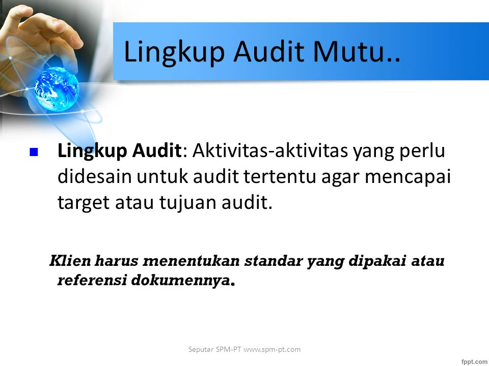 Lingkup Audit Mutu..