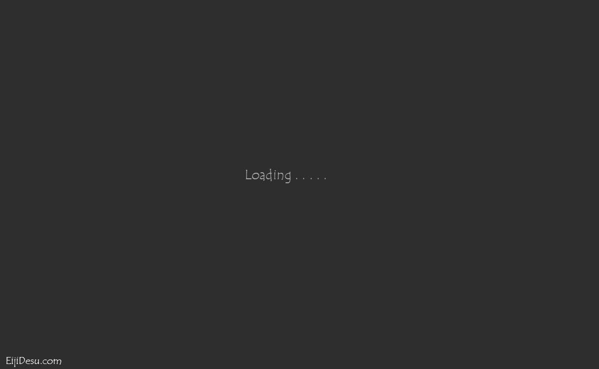 EijiDesu.com Loading.....