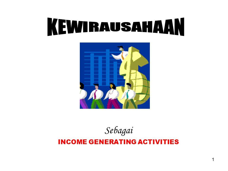 1 Sebagai INCOME GENERATING ACTIVITIES