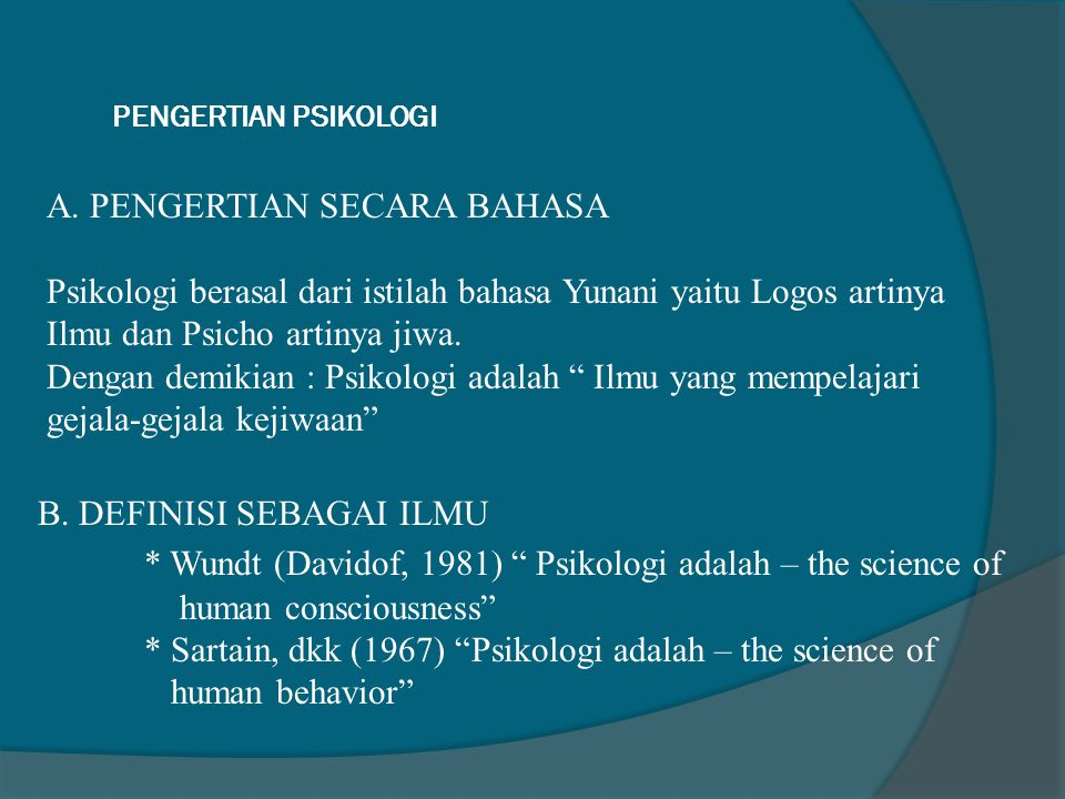 PENGERTIAN PSIKOLOGI A.
