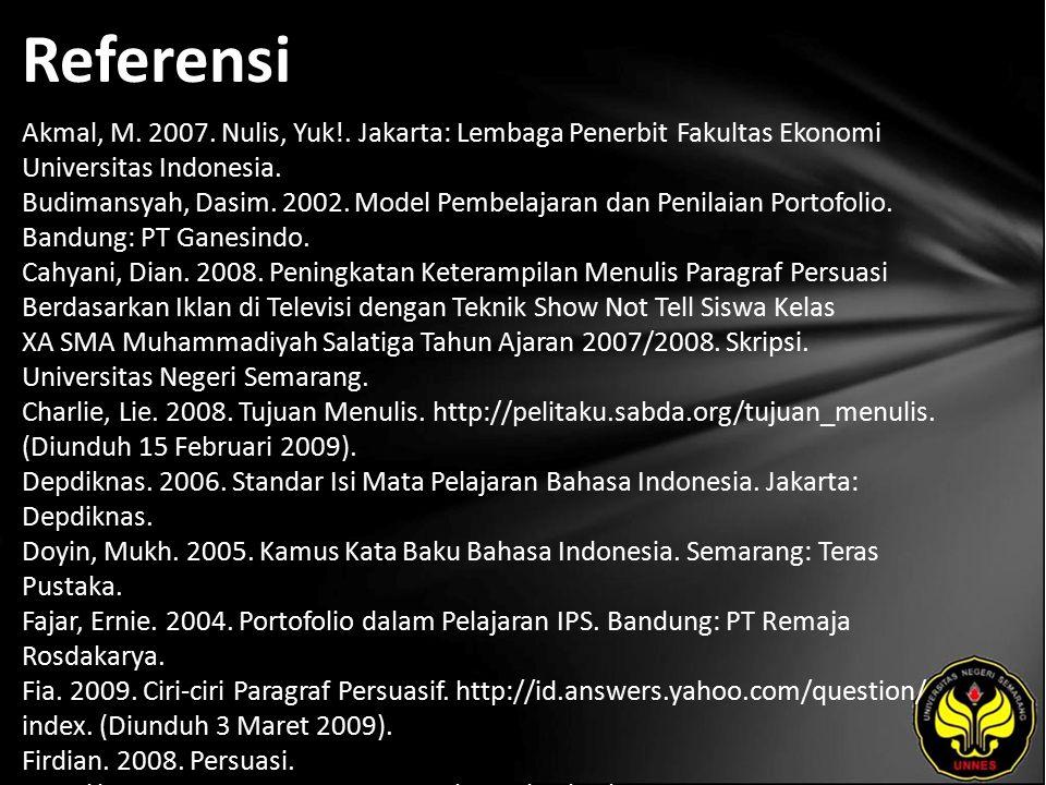 Referensi Akmal, M. 2007. Nulis, Yuk!.