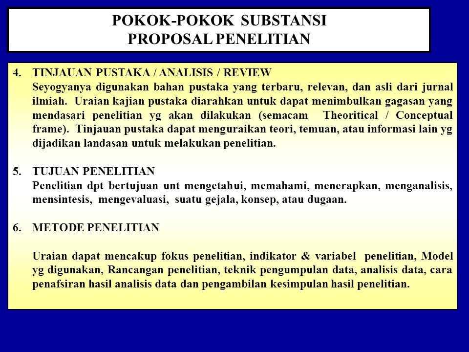 POKOK-POKOK SUBSTANSI PROPOSAL PENELITIAN 1.