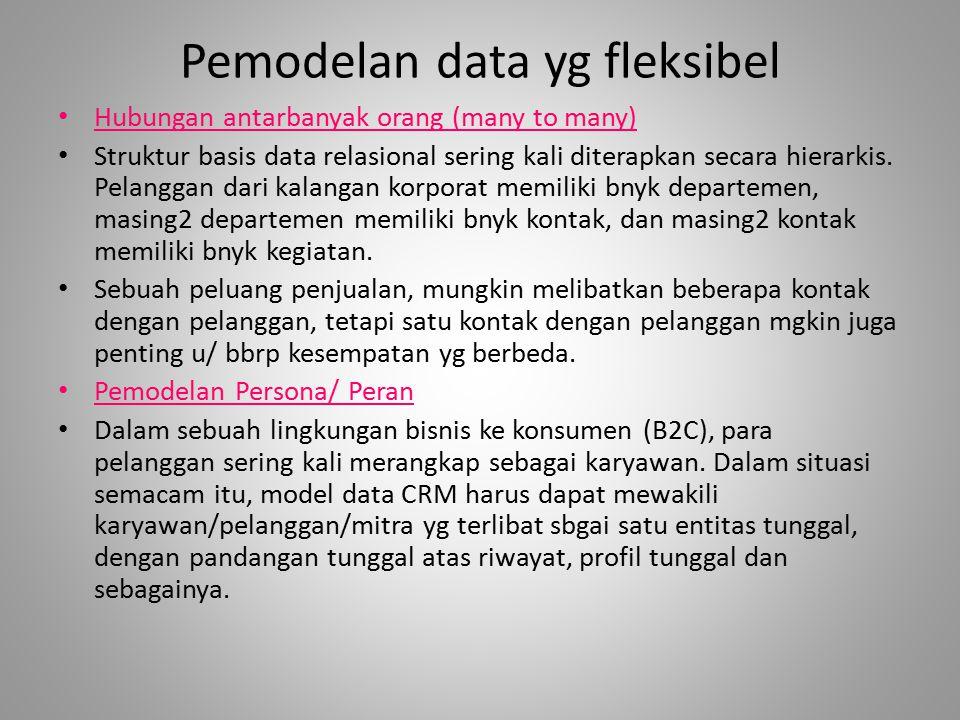 Pemodelan data yg fleksibel Hubungan antarbanyak orang (many to many) Struktur basis data relasional sering kali diterapkan secara hierarkis. Pelangga