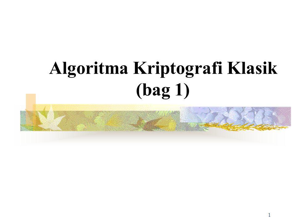 1 Algoritma Kriptografi Klasik (bag 1)