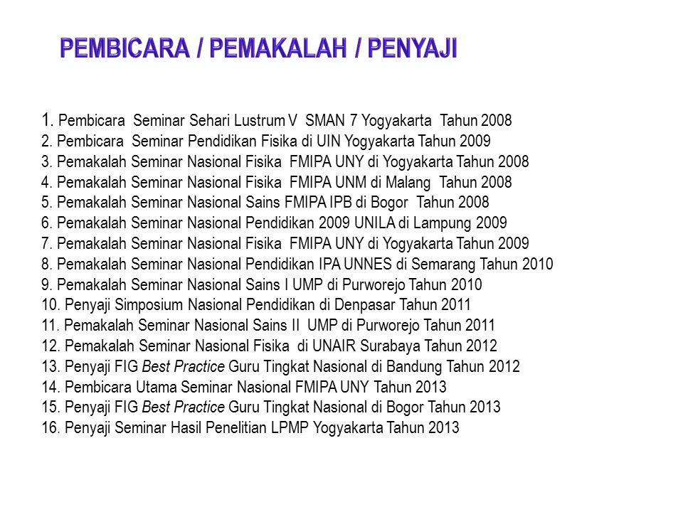1. Juara 1 Guru Berprestasi Jenjang SMA/SMK Tahun 2008 2.