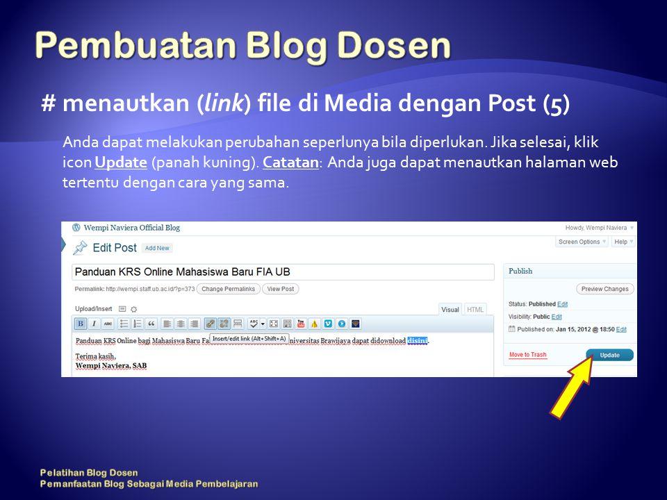 # menautkan (link) file di Media dengan Post (5) Anda dapat melakukan perubahan seperlunya bila diperlukan.