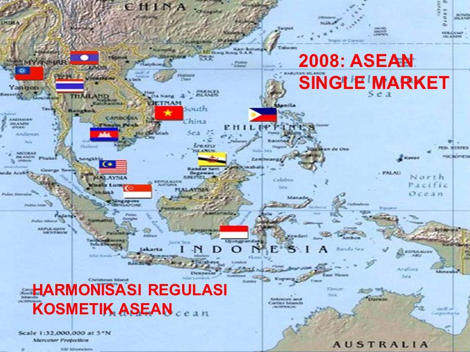 HARMONISASI REGULASI KOSMETIK ASEAN 2008: ASEAN SINGLE MARKET