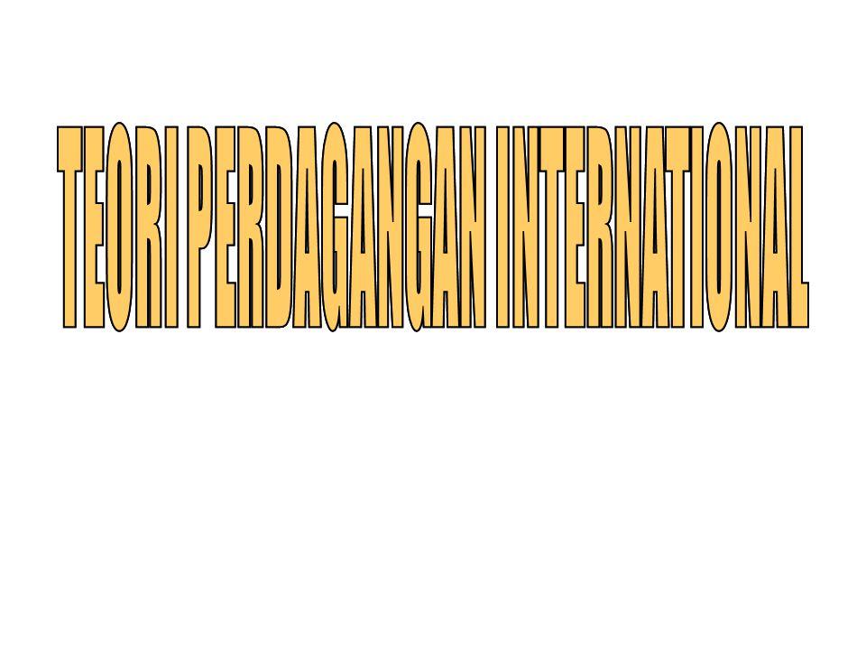 ASUMSI 2x2x2 dari Teori HO 1.Perdagangan international terjadi antar 2 negara misal RI dg Jepang 2.Masing-masing negara memproduksi 2 macam barang yang sama (misal 100 unit pakaian dan 20 unit radio) 3.Masing-masing negara menggunakan 2 macam faktor produksi, yaitu tenaga kerja dan mesin, tetapi dengan jumlah /proporsi berbeda.