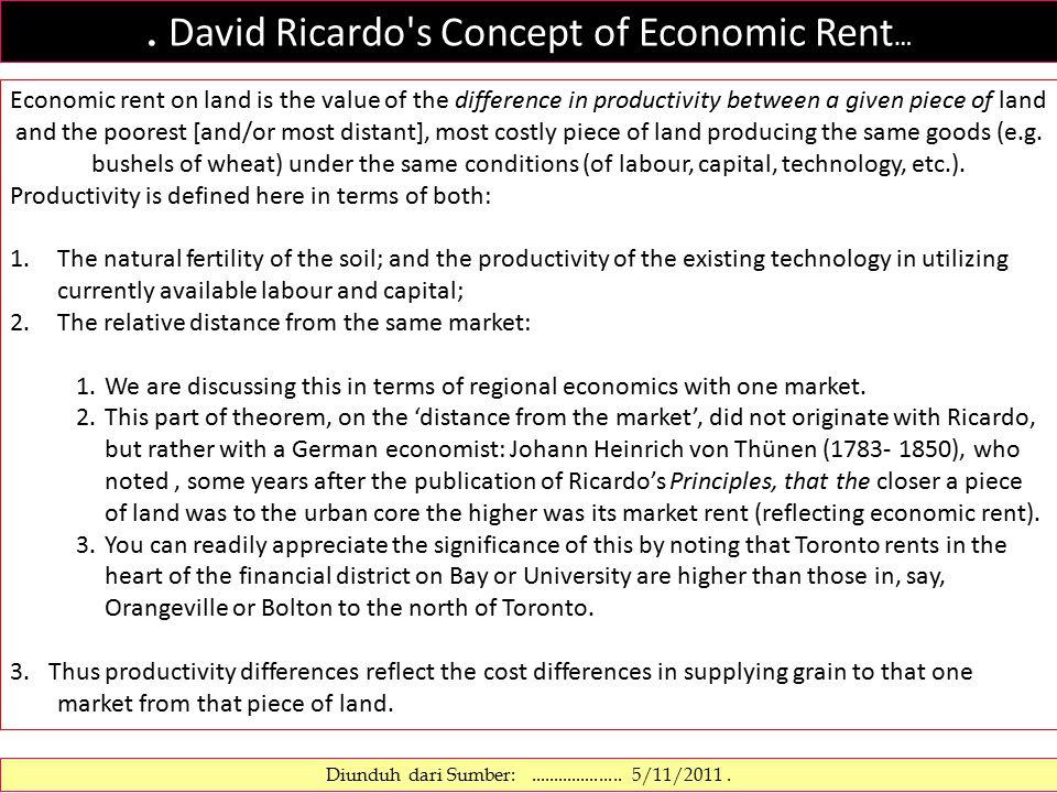 SEWA LAHAN..… VON THUNEN Von Thünen mengembangkan teori dasar konsep marginal produktivitas secara matematis, dan menyusun rumus sewa lahan: R = Y(p − c) − YFm, dimana R=sewa LAHAN; Y=hasil per unit tanah; c=pengeluaran produksi per unit komoditas; p=harga pasar per unit komoditas; F=harga pengangkutan; m=jarak ke pasar.
