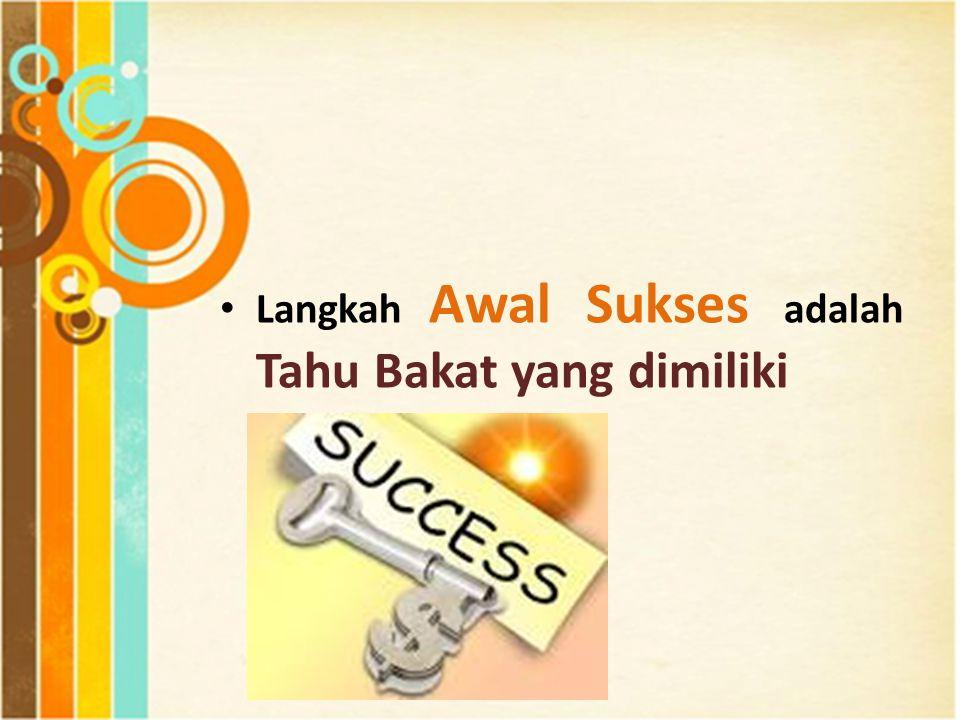 Merekalah yang sudah merasakan sukses karena Bakat yang dimiliki.