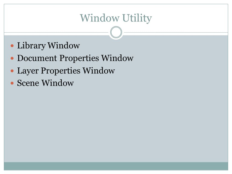 Window Utility Library Window Document Properties Window Layer Properties Window Scene Window