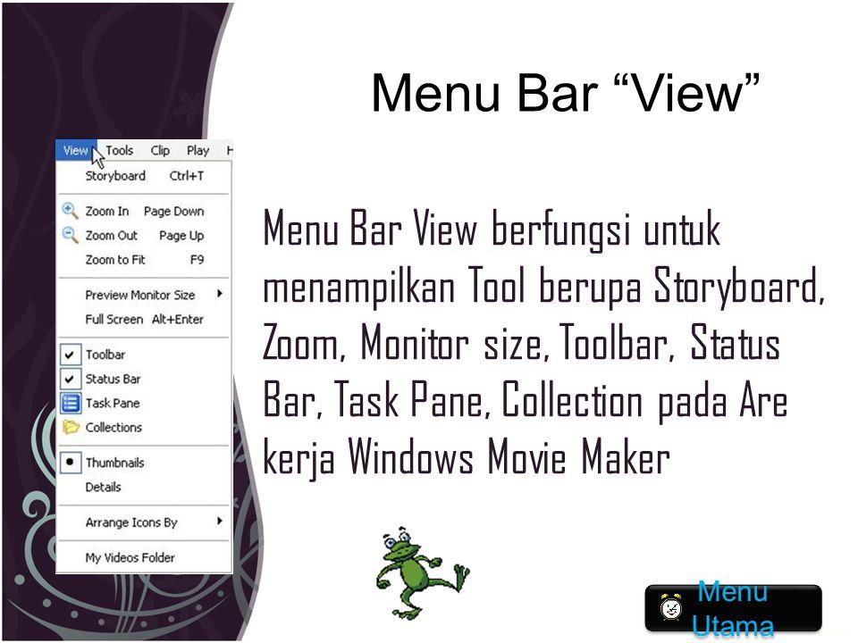 """Menu Bar """"View"""" Menu Bar View berfungsi untuk menampilkan Tool berupa Storyboard, Zoom, Monitor size, Toolbar, Status Bar, Task Pane, Collection pada"""