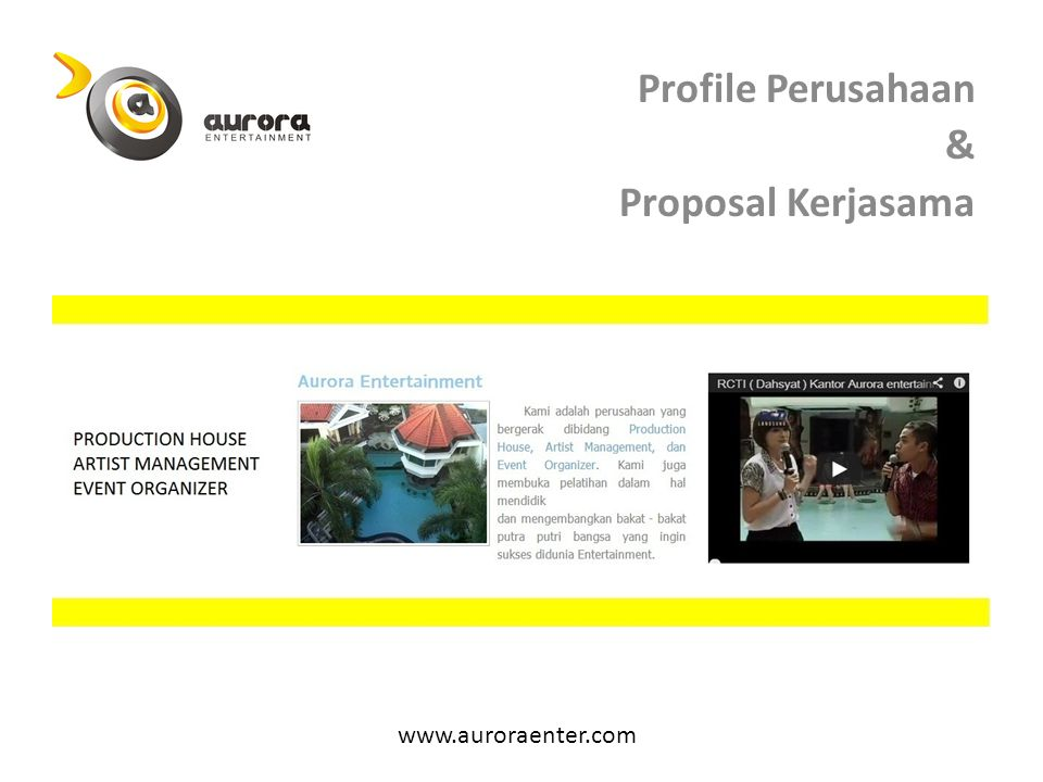 Tentang www.auroraenter.com Kami adalah perusahaan yang bergerak dibidang Production House, Artist Management, dan Event Organizer.