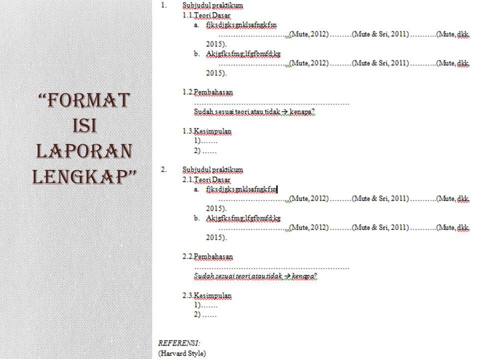 Format isi laporan Lengkap